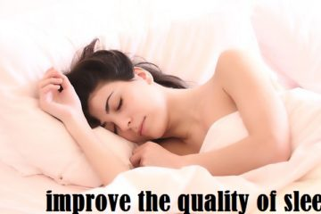 improve the quality of sleep