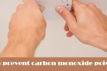 How to prevent carbon monoxide poisoning